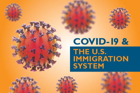 COVID-19 and the U.S. Immigration System